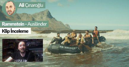 Rammstein Ausländer Klip İncelemesi