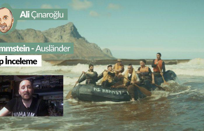 Rammstein Auslander Klip İncelemesi