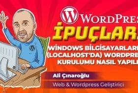 Windows Bilgisayarlarda (Localhost'da) WordPress Kurulumu Nasıl Yapılır ?